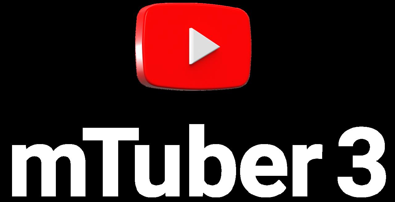 mTuber 3